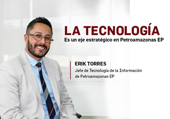 La tecnología es un eje estratégico en Petroamazonas EP