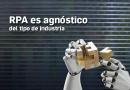 RPA es agnóstico del tipo de industria