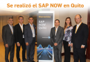 Se realizó el SAP NOW en Quito