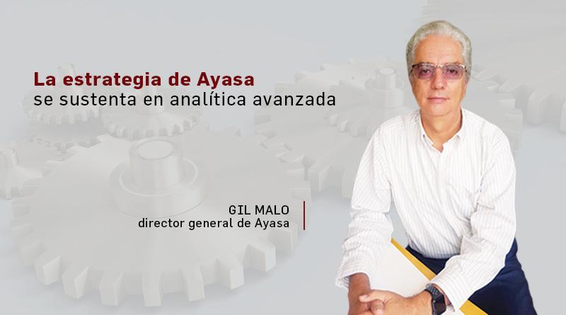 La estrategia de Ayasa se sustenta en analítica avanzada