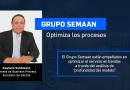 Grupo Semaan: Optimiza los procesos