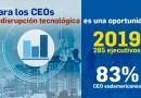 Para los CEOs  la disrupción tecnológica es una oportunidad