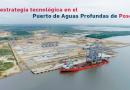 La estrategia tecnológica en el Puerto de Aguas Profundas de Posorja