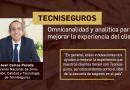 Tecniseguros: Omnicanalidad y analítica  para mejorar la experiencia del cliente