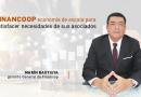 Financoop: Economía de escala para satisfacer necesidades de sus asociados