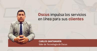 Oscus impulsa los servicios en línea para sus clientes