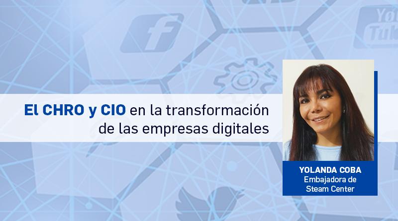 El CHRO y CIO en la transformación de las empresas digitales