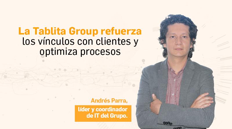 La Tablita Group refuerza los vínculos con clientes y optimiza procesos